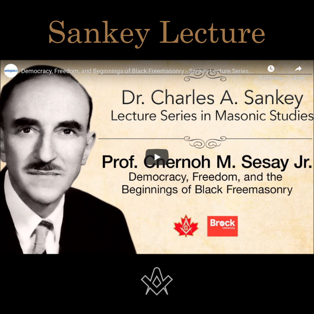 Sankey Lectures 2019 Democracy, Freedom and the beginnings of Black Freemasonry