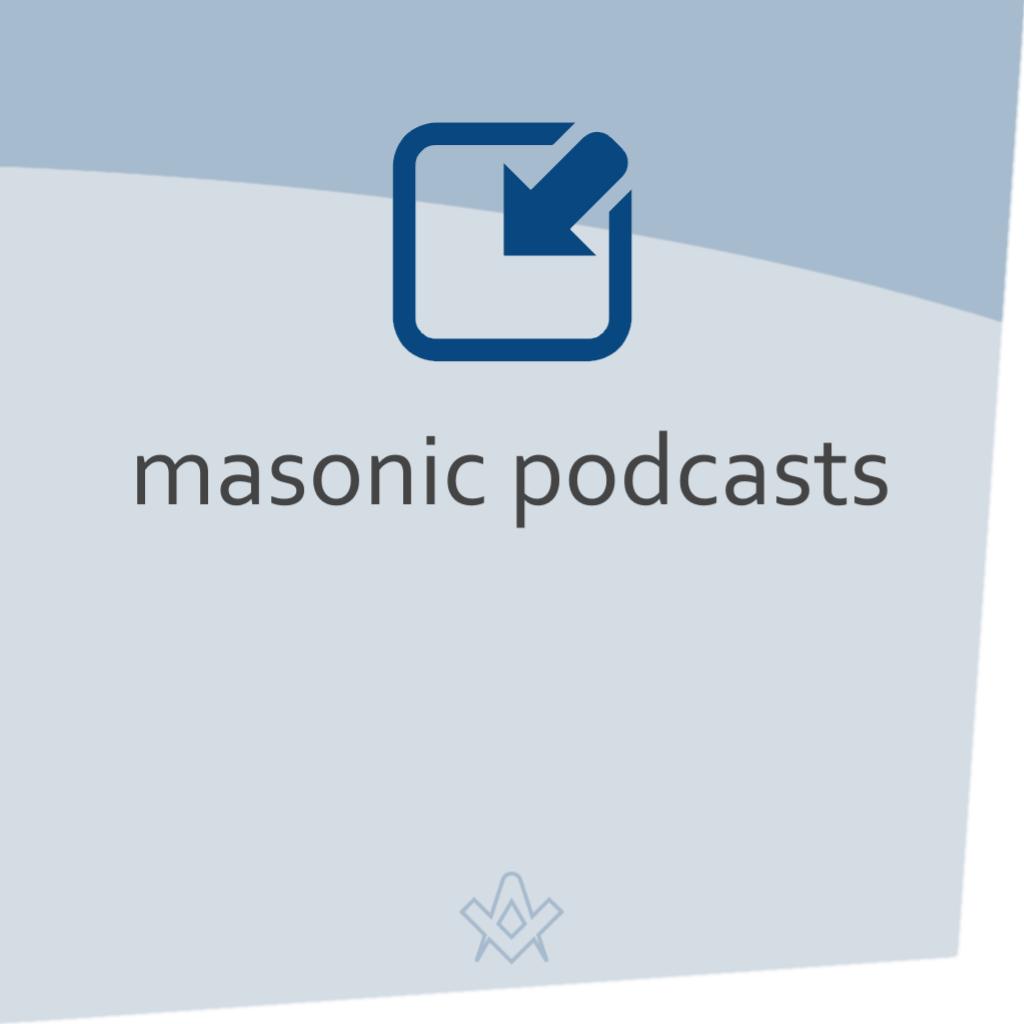 Masonic Podcasts 9 of the best Masonic Podcasts