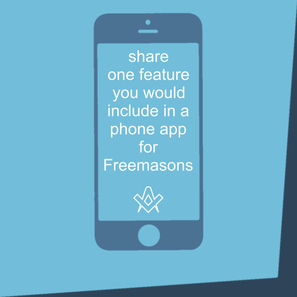 Phone App What would make a good Masonic phone app