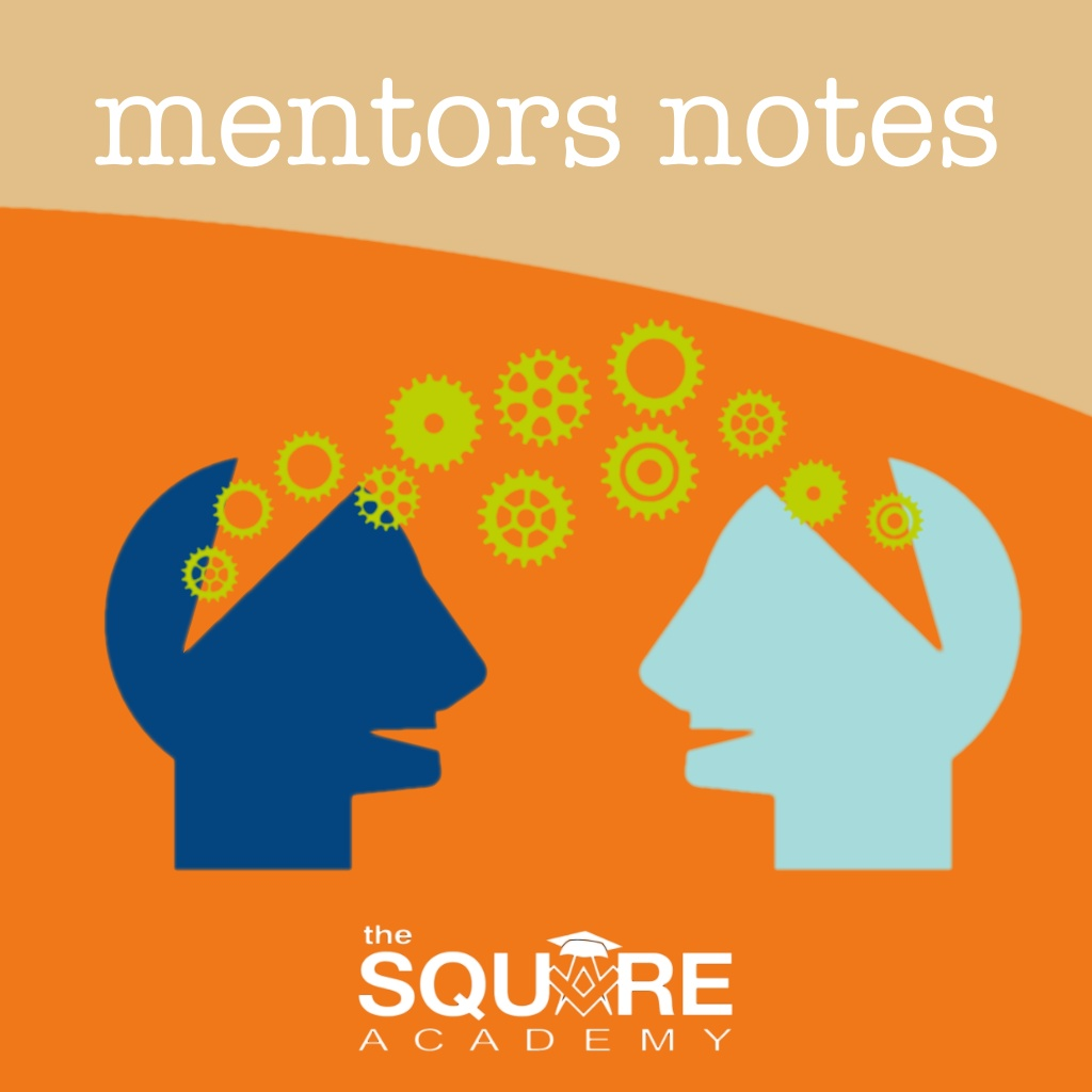 Mentors Notes Square Academy Learning Resource