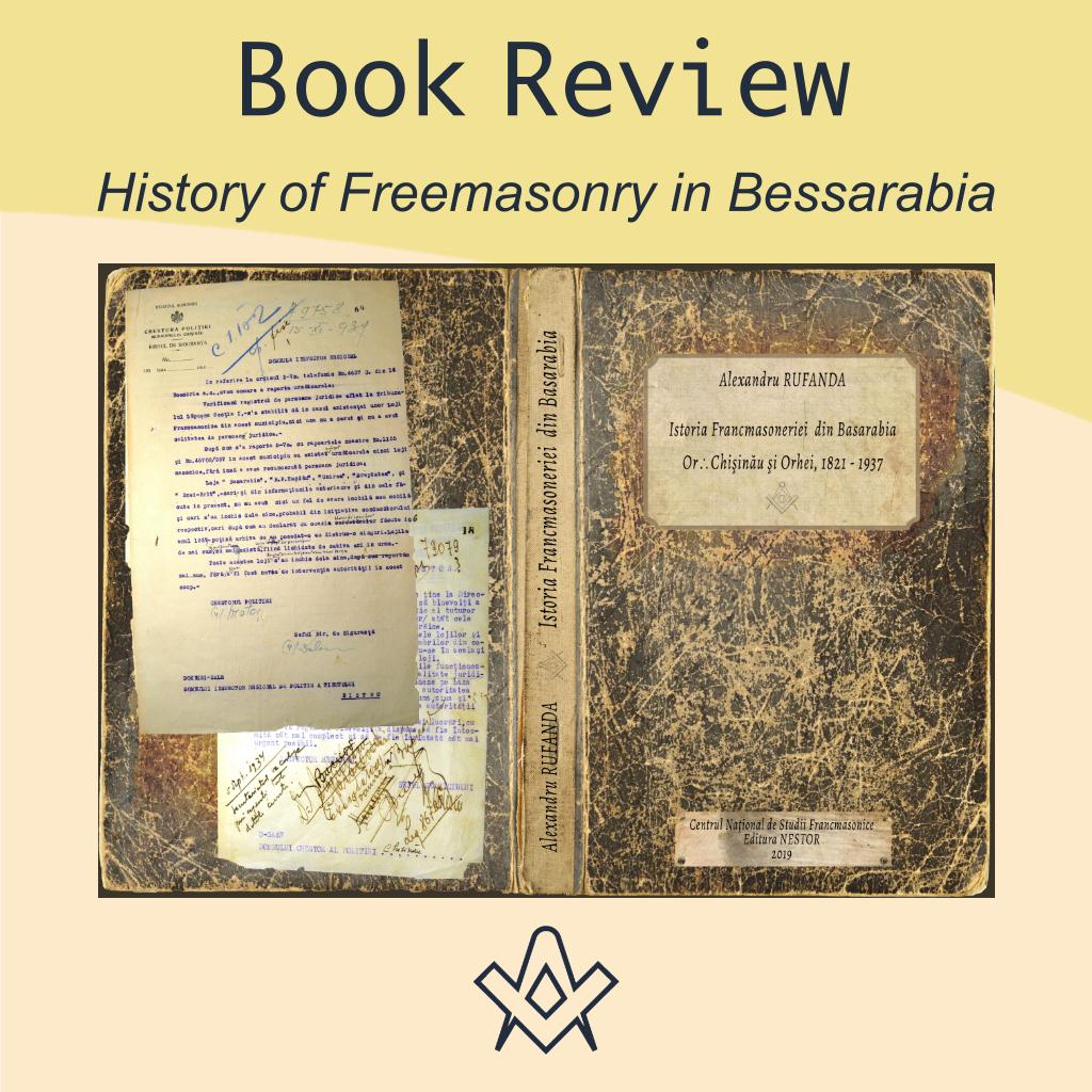 Book Review History of Freemasonry in Bessarabia by Alexandru Rufanda