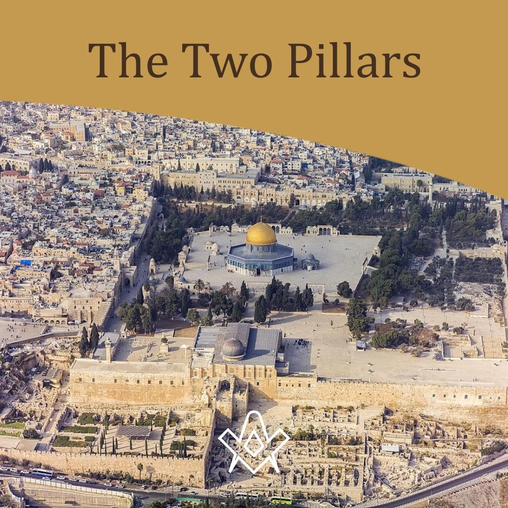 The Two Pillars Biblical history surrounding the two pillars