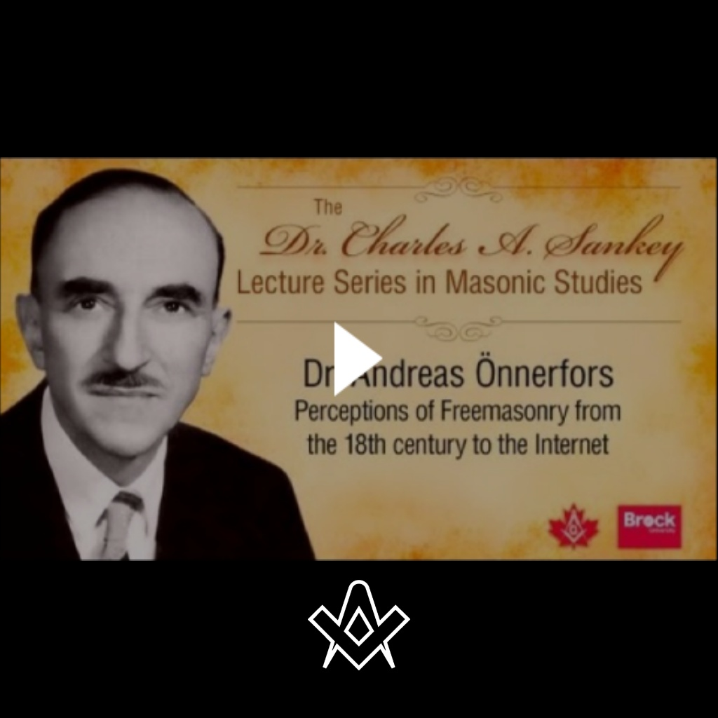 Sankey Lectures Perceptions of Freemasonry from the 18th Century to the Internet