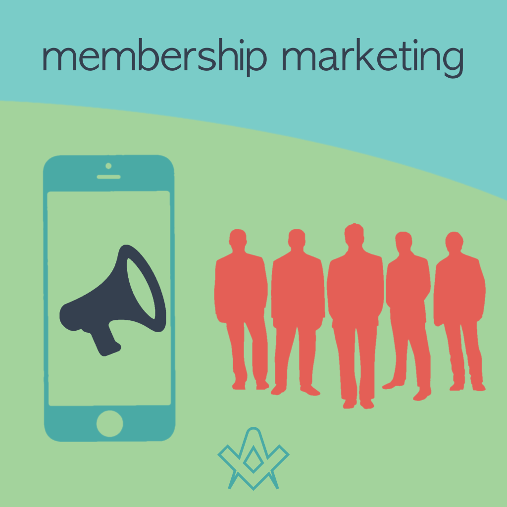 Membership Marketing How to improve your Lodge Membership Marketing Program.