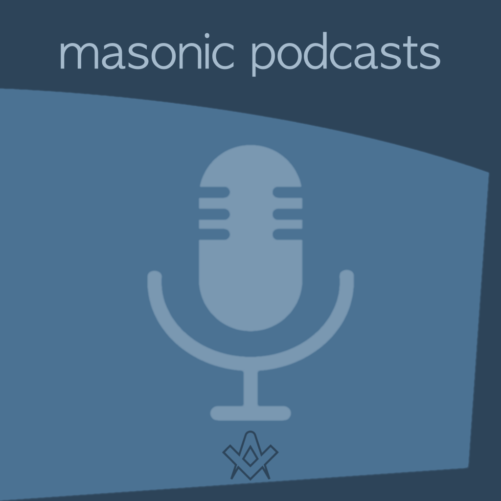 Masonic Podcasts Our pick of the best Masonic Podcasts