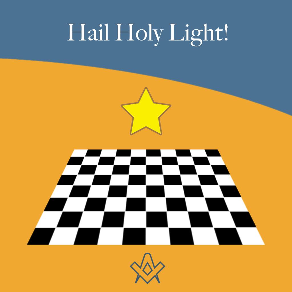 Hail Holy Light! Light symbolises knowledge, and darkness symbolises ignorance