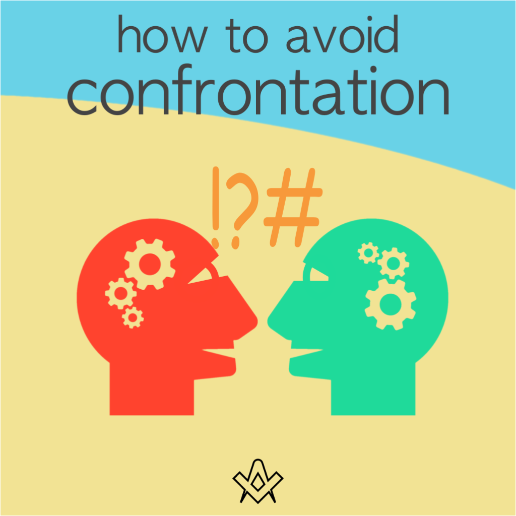 How to Avoid Confrontation How to avoid confrontational situations