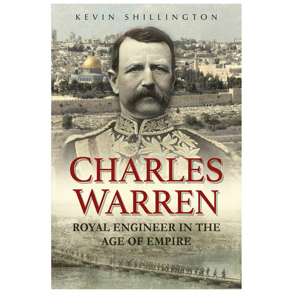 Book Review Book Review - Charles Warren: Royal Engineer in the Age of Empire