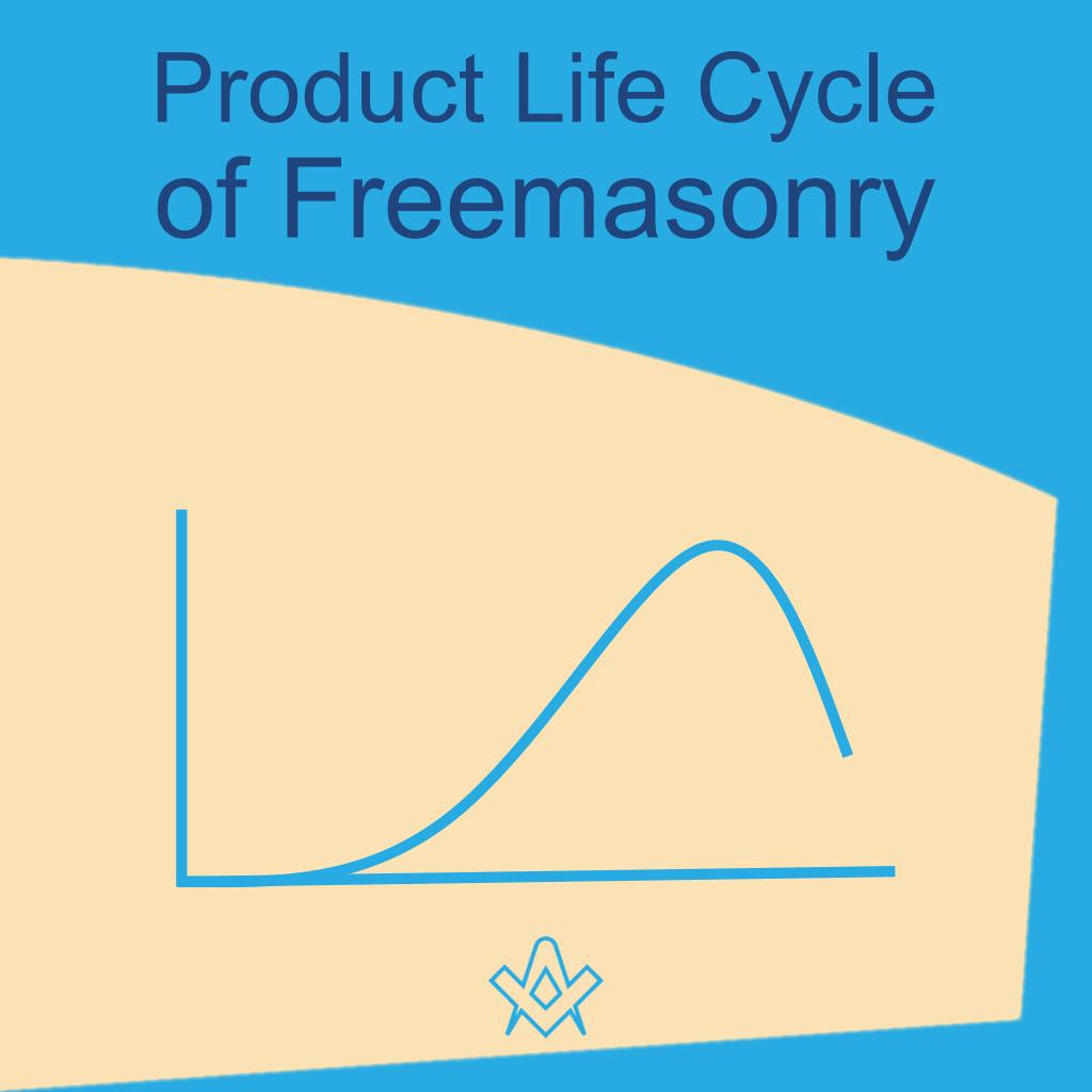 Product Life Cycle of Freemasonry