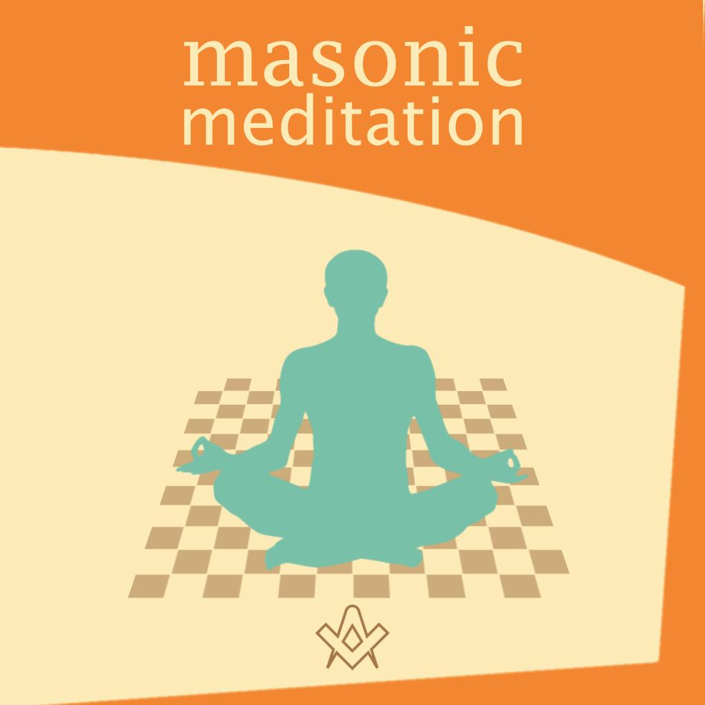 Masonic Meditation