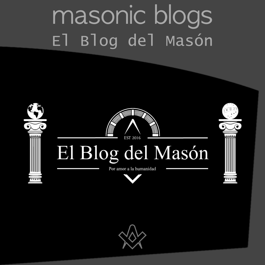 Masonic Blogs El Blog del Masón