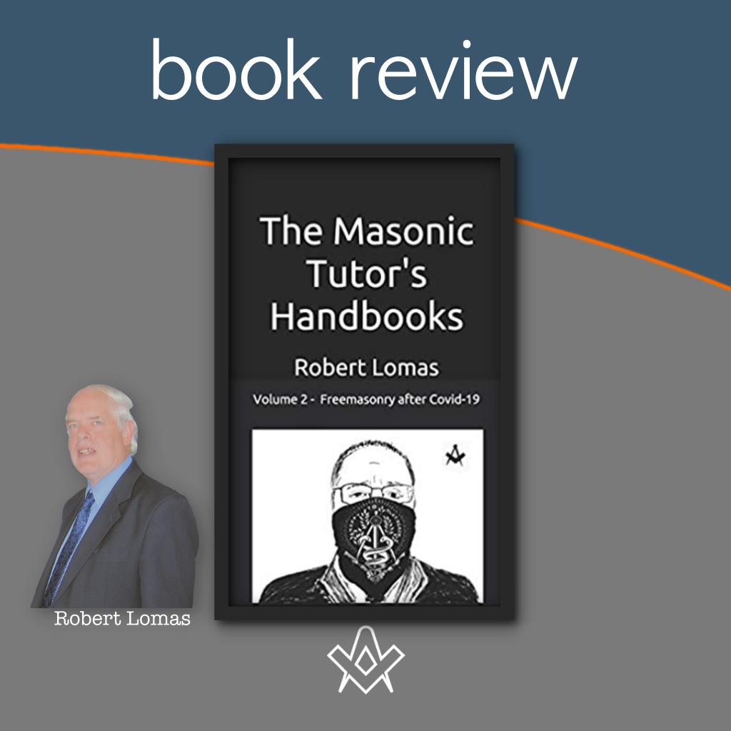 Book Review – The Masonic Tutor's Handbook 2