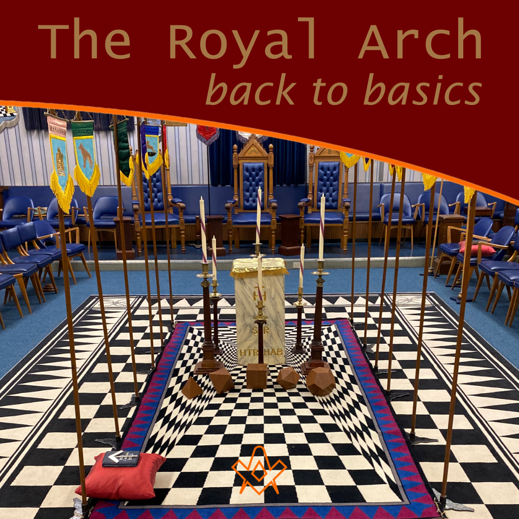 The Royal Arch Back to Basics