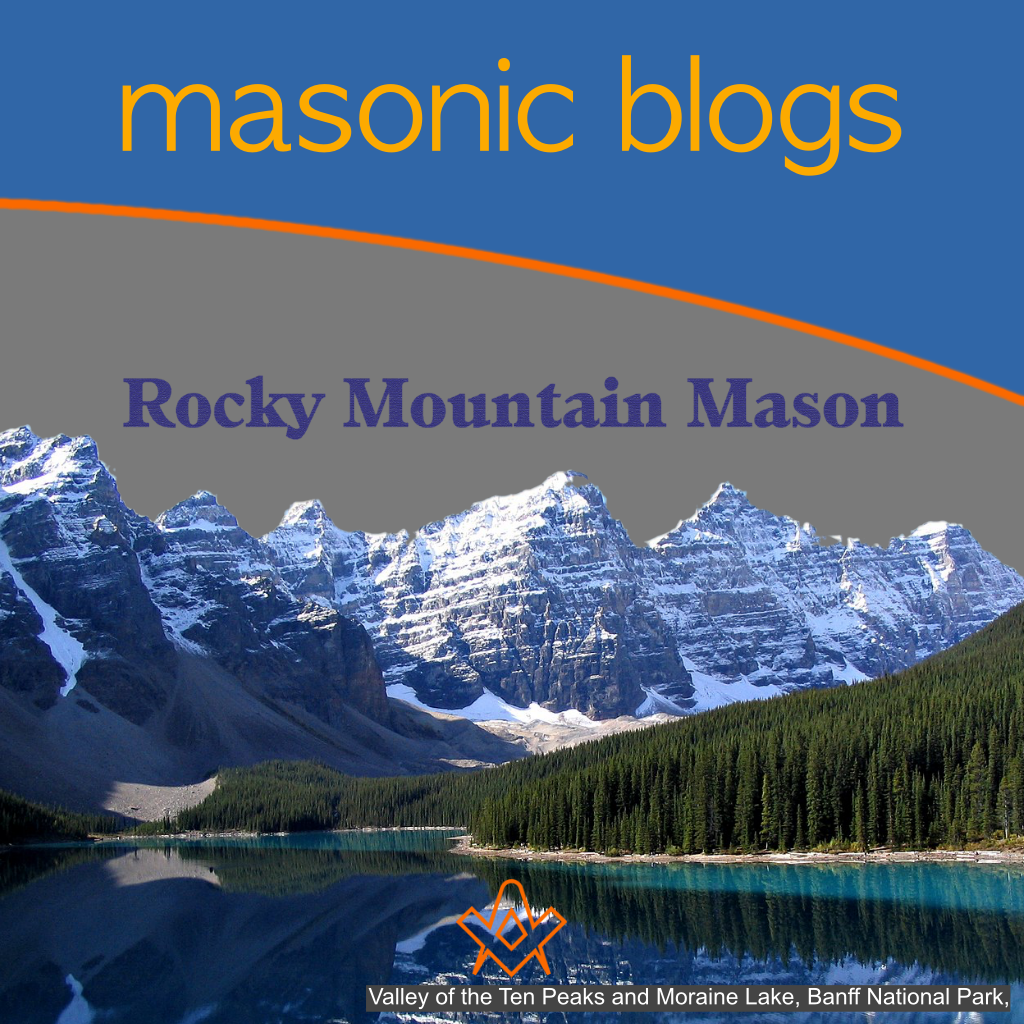 Masonic Blogs Rocky Mountain Mason