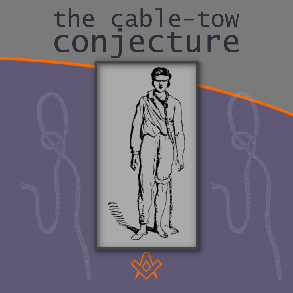 The Cable-Tow Conjecture