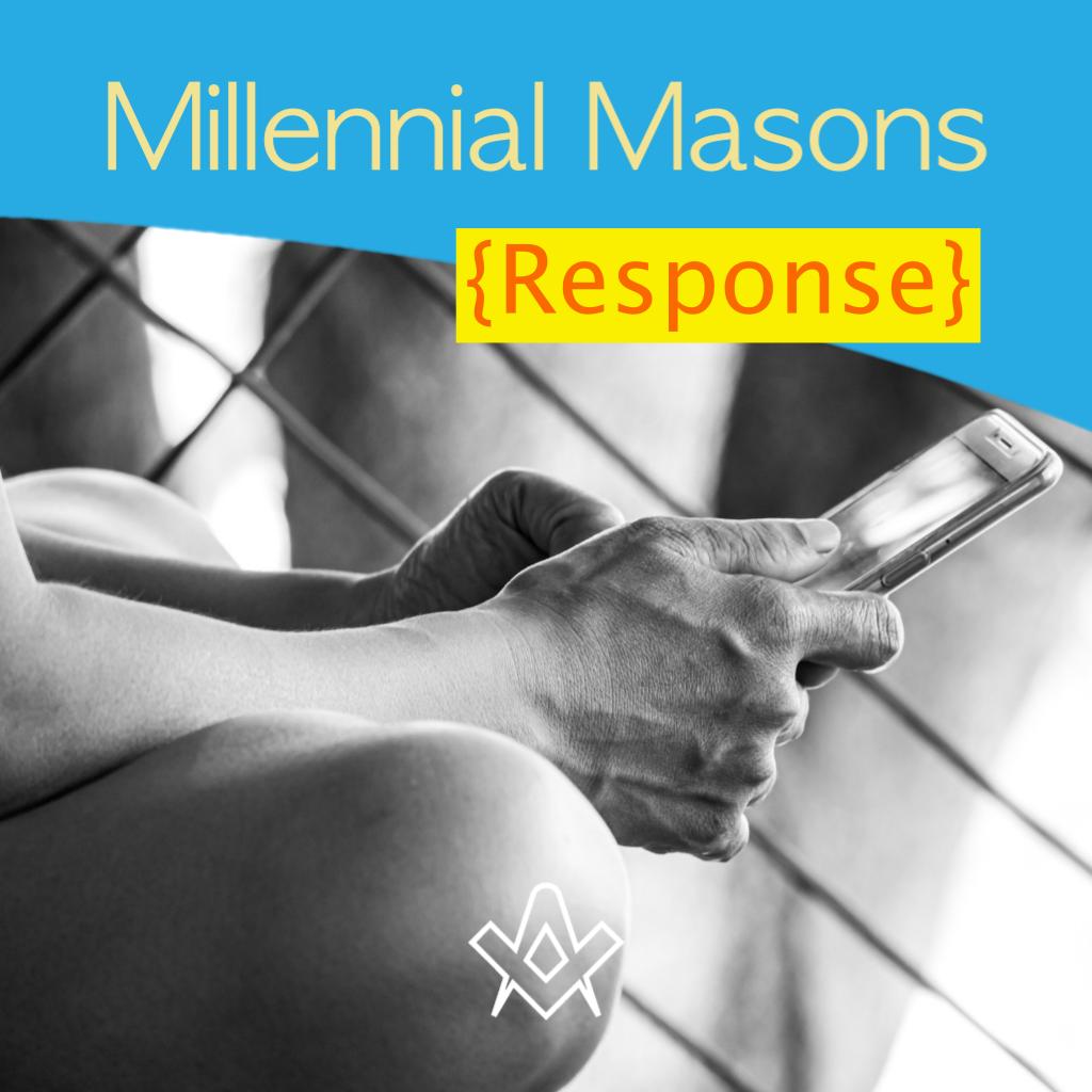 Millennial Masons – Response