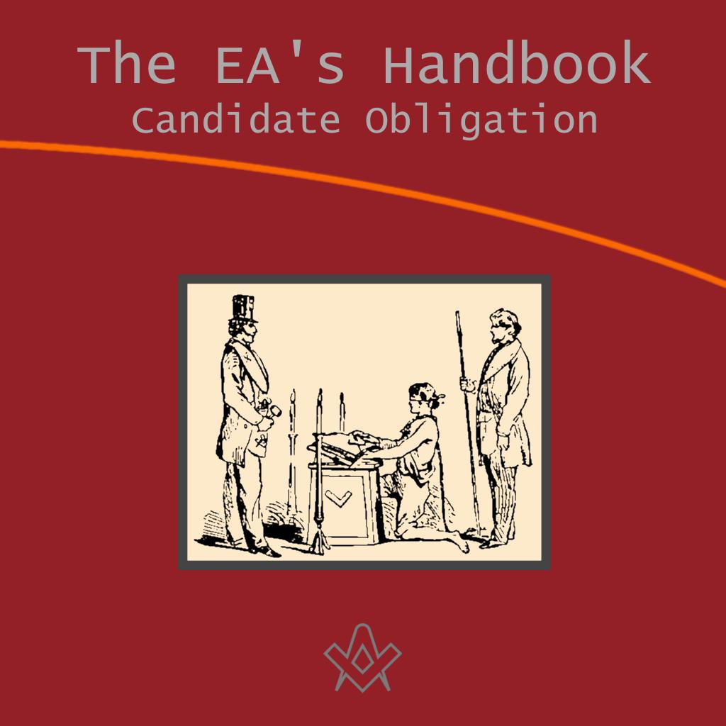 The Entered Apprentices Handbook Candidate Obligation