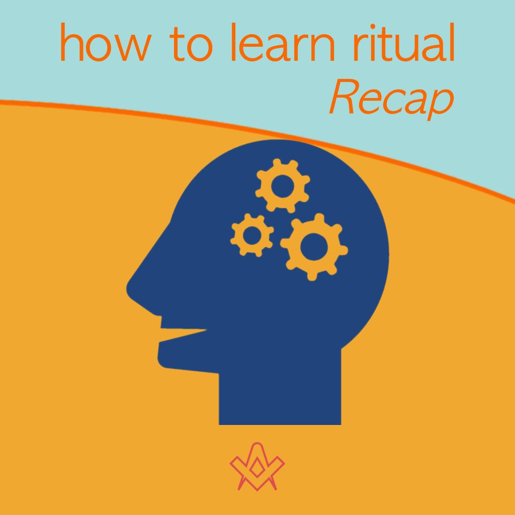 how to learn ritual – recap