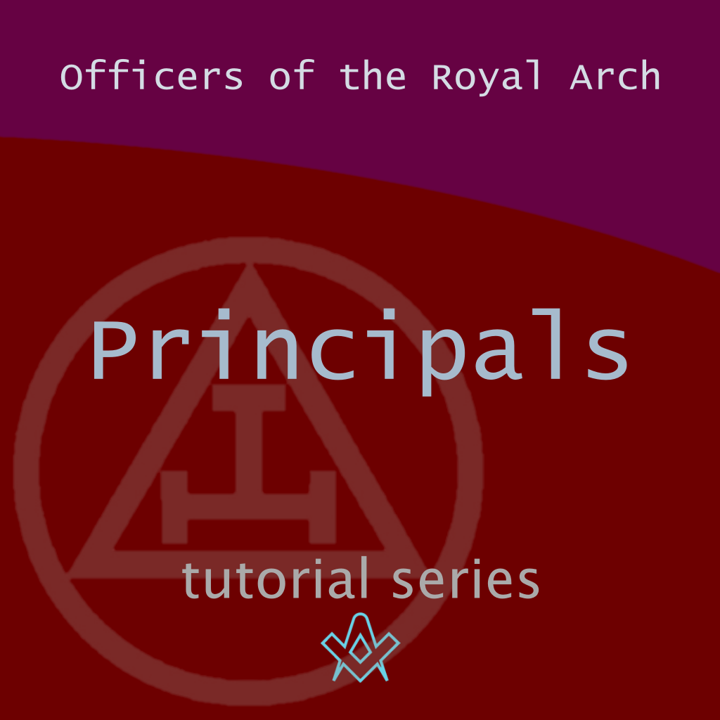 Officers of the Royal Arch Who are The Principals ? – Spirituality
