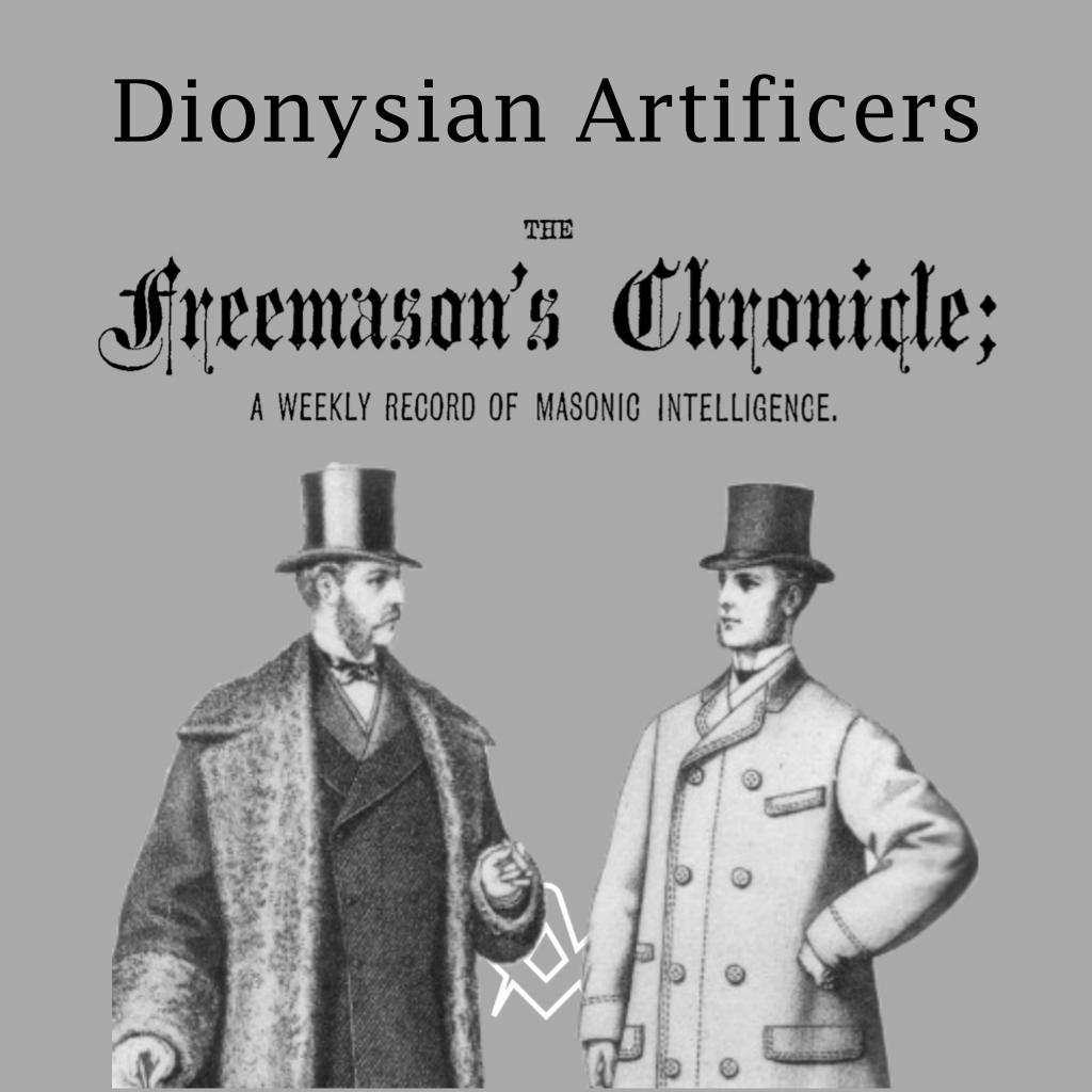 Dionysian Artificers The Freemason's Chronicle 27th February, 1875